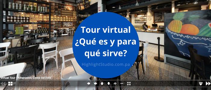 Qué es un Tour Virtual - Highlight Studio
