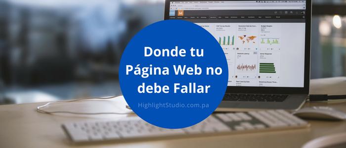 4 Cosas en las que tu Página Web que no debe Fallar